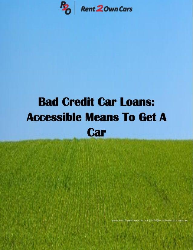 bad credit car loans accessible means to get a car. Black Bedroom Furniture Sets. Home Design Ideas