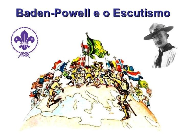 Baden powell e o escutismo