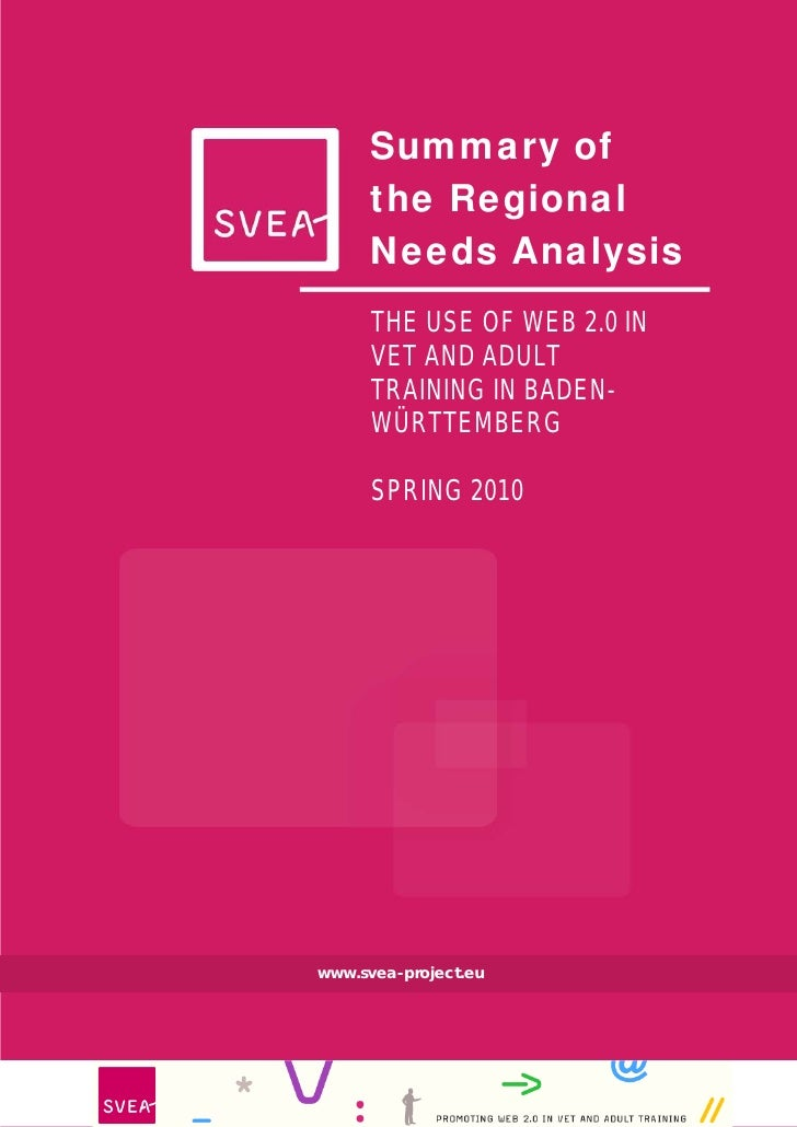 Summary of       the Regional       Needs Analysis       THE USE OF WEB 2.0 IN       VET AND ADULT       TRAINING IN BADEN...