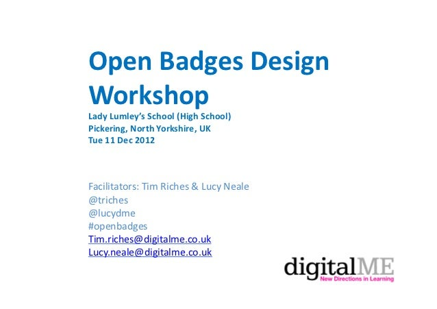 Open Badges Design Workshop Lady Lumley's School (High School) Pickering, North Yorkshire, UK  ...