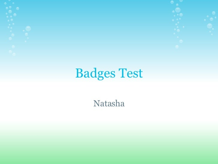 Badges Test Natasha