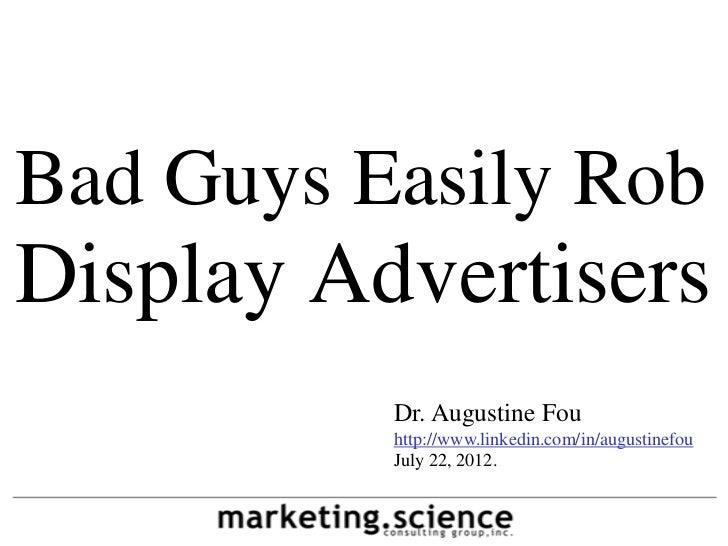 Bad Guys Happily Rob Display Advertisers