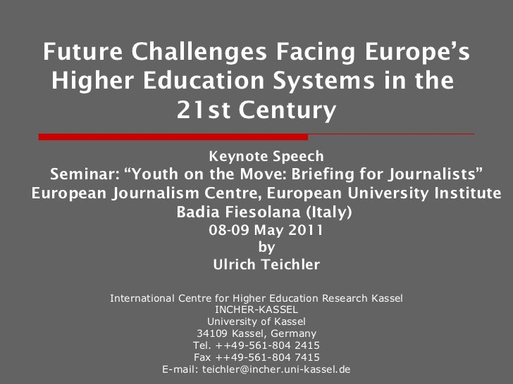 Prof. Ulrich Teichler, Future challenges facing Europe's higher education systems in the 21st century