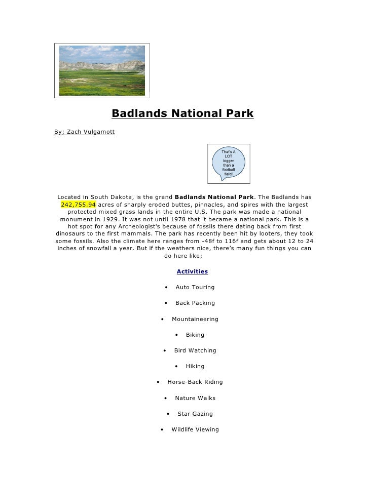 Badlands National Park By; Zach Vulgamott      Located in South Dakota, is the grand Badlands National Park. The Badlands ...