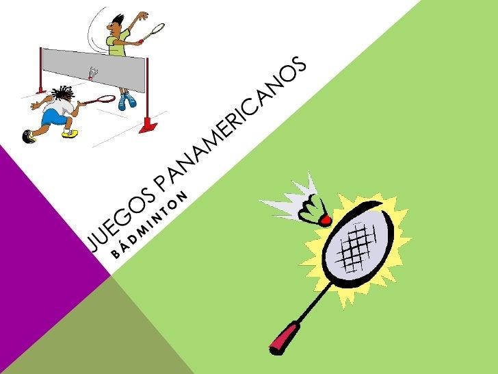 Juegos panamericanos<br />bádminton<br />
