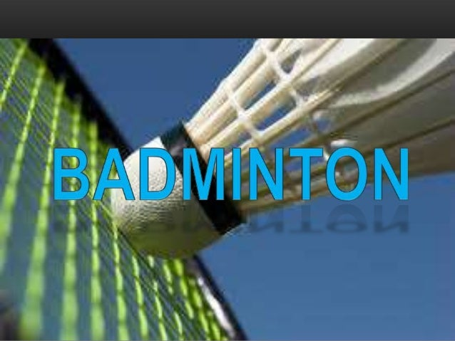 Object of the Game Badminton