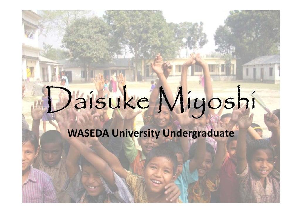 Daisuke Miyoshi  WASEDA University Undergraduate