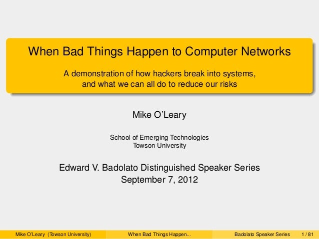 Fall 2012 Badolato Presentation: When Bad Things Happen to Computer Networks