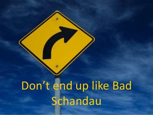 Don't end up like Bad Schandau