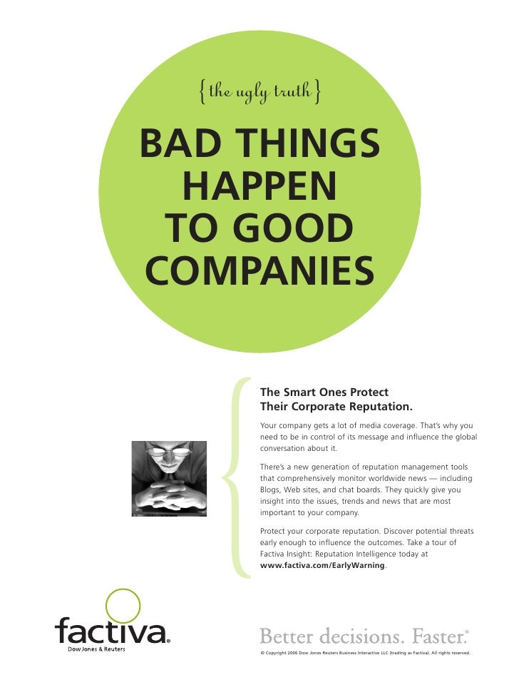 {the ugly truth}  BAD THINGS   HAPPEN  TO GOOD COMPANIES            The Smart Ones Protect           Their Corporate Reput...