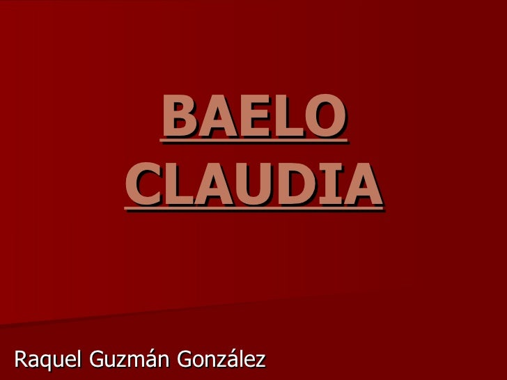 BAELO CLAUDIA Raquel Guzmán González