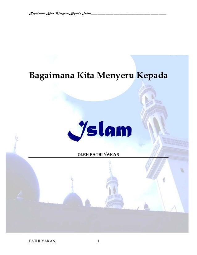 Bagaimana kita-menyeru-kepada-islam-fathi-yakan