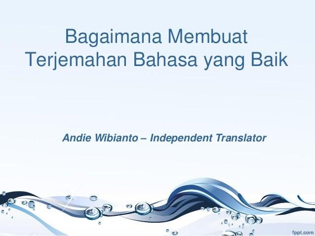 Bagaimana membuat terjemahan bahasa yang baik