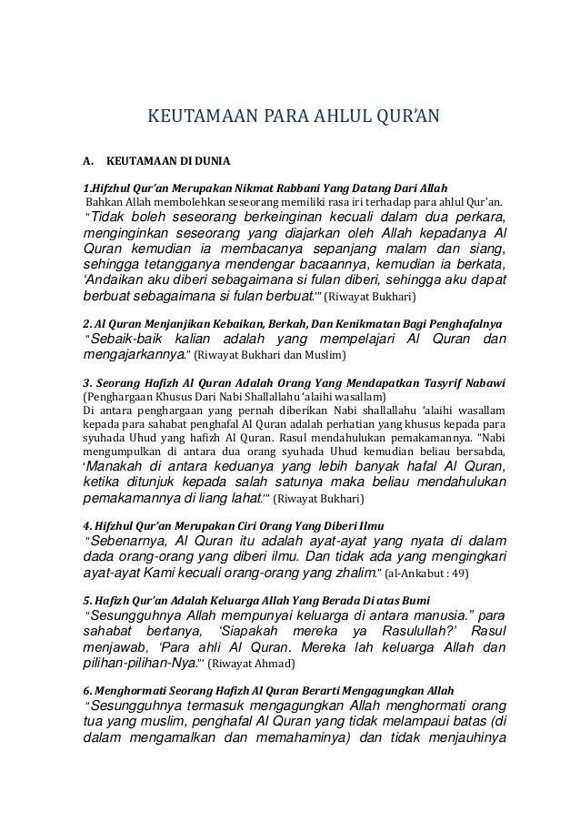 KEUTAMAAN PARA AHLUL QUR'AN A.  KEUTAMAAN DI DUNIA  1.Hifzhul Qur'an Merupakan Nikmat Rabbani Yang Datang Dari Allah Bahka...