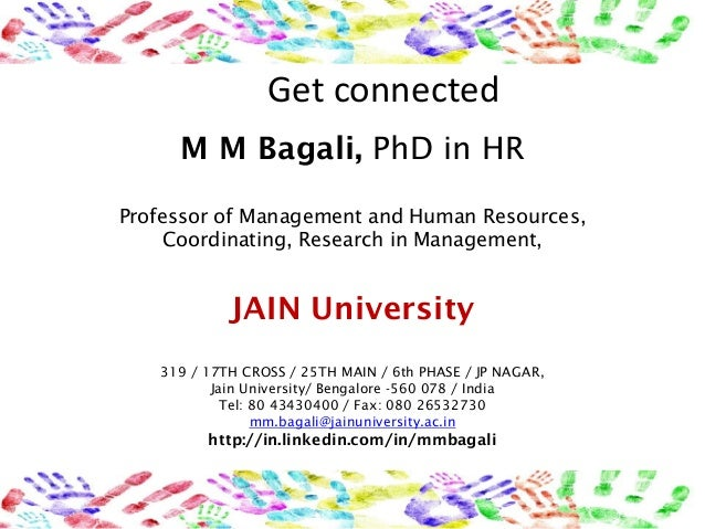 Get connected     M M Bagali, PhD in HRProfessor of Management and Human Resources,     Coordinating, Research in Manageme...