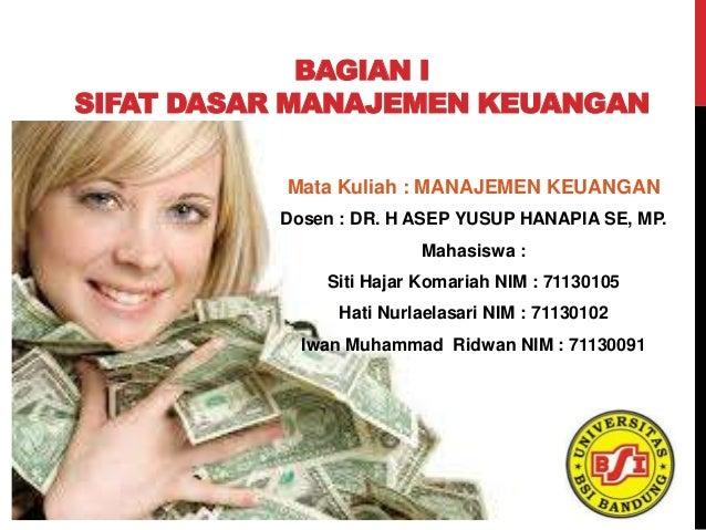 Sifat Dasar Manajemen Keuangan