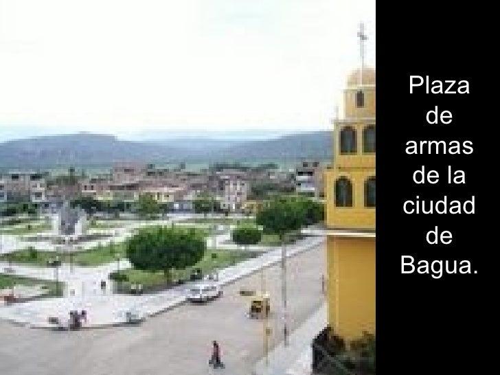 Plaza de armas de la ciudad de Bagua.