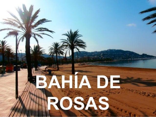 Bahía de rosas