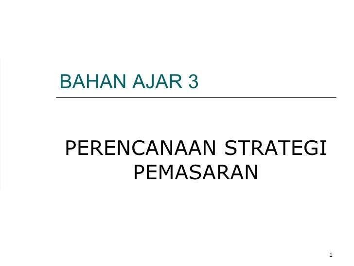 Manajemen Pemasaran ch 3