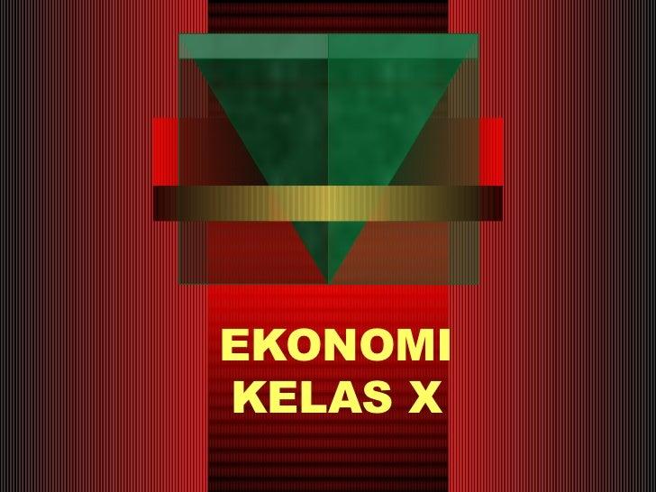 EKONOMI KELAS X
