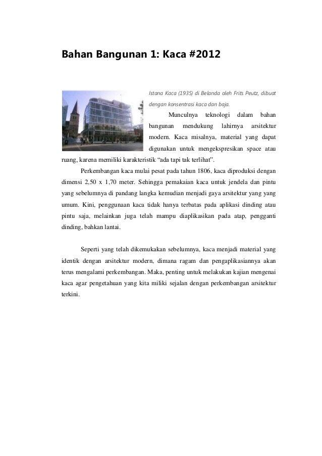 Bahan Bangunan 1: Kaca #2012 Istana Kaca (1935) di Belanda oleh Frits Peutz, dibuat dengan konsentrasi kaca dan baja. Munc...