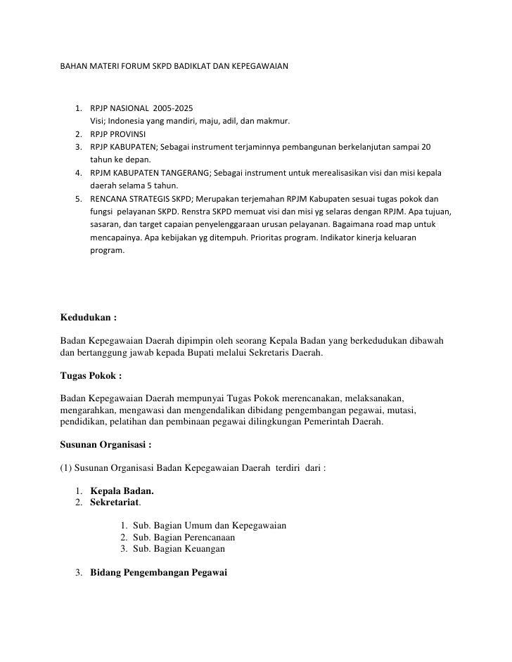 BAHAN MATERI FORUM SKPD BADIKLAT DAN KEPEGAWAIAN<br /><ul><li>RPJP NASIONAL  2005-2025