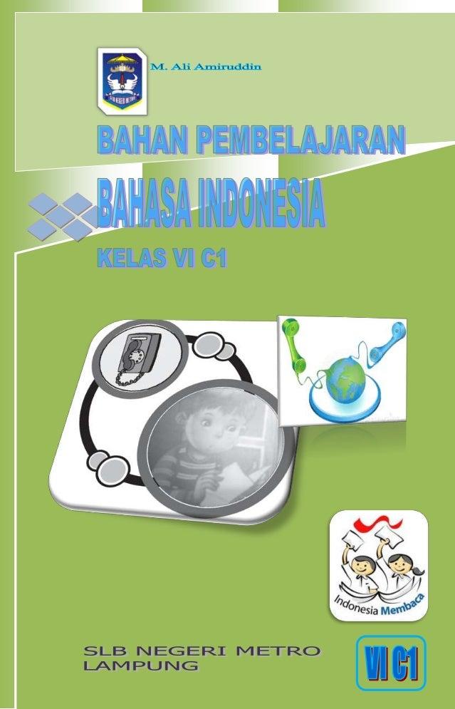 Bahan Pembelajaran Bahasa Indonesia Kelas Vi C1 Share The Knownledge