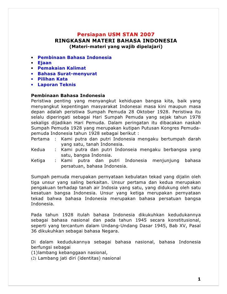 Persiapan USM STAN 2007         RINGKASAN MATERI BAHASA INDONESIA               (Materi-materi yang wajib dipelajari)•   P...