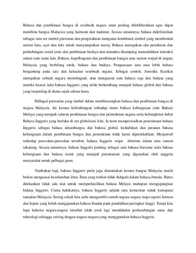 Bahasa dan pembinaan bangsa di sesebuah negara amat penting dititikberatkan agar dapat membina bangsa Malaysia yang harmon...