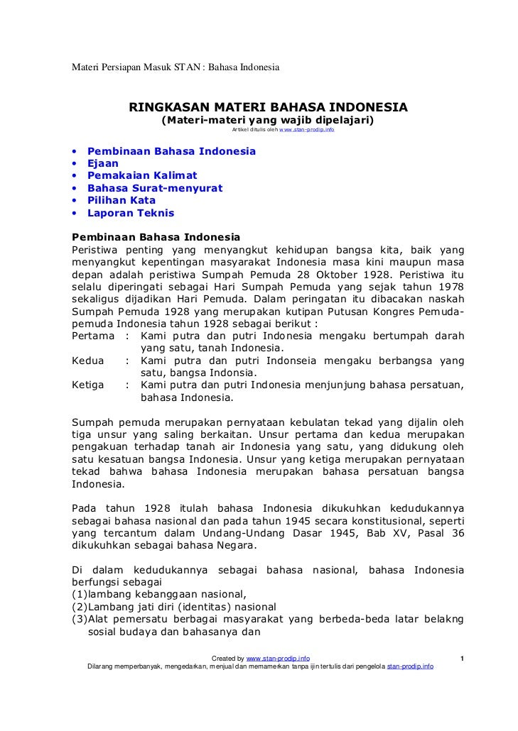 Materi Persiapan Masuk STAN : Bahasa Indonesia                 RINGKASAN MATERI BAHASA INDONESIA                          ...