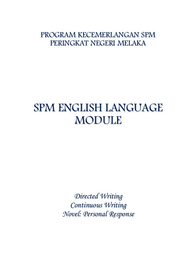 spm 2005 english essay directed writing Today, i will explain more about directed writing then, over the course of the next four weeks, we will look at the four different types of essay tested in directed writing - letter (informal & formal), speech, report and article.