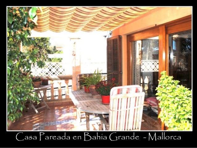Casa Pareada en Bahia Grande - Mallorca