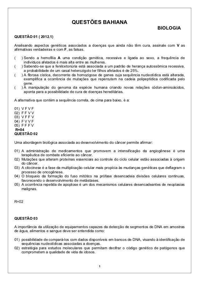 QUESTÕES BAHIANA                                                                                     BIOLOGIAQUESTÃO 01 ( ...