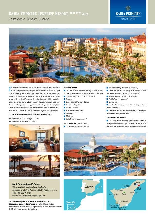 Bahia Principe Tenerife Resort eeeesup Costa Adeje · Tenerife · España  E  n el Sur de Tenerife, en la conocida Costa Adej...