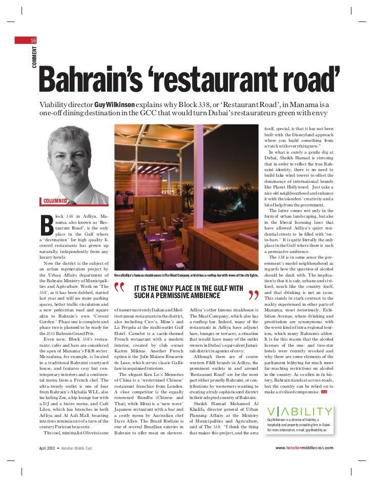16COMMENT      Bahrain's 'restaurant road'          Viability director Guy Wilkinson explains why Block 338, or 'Restauran...