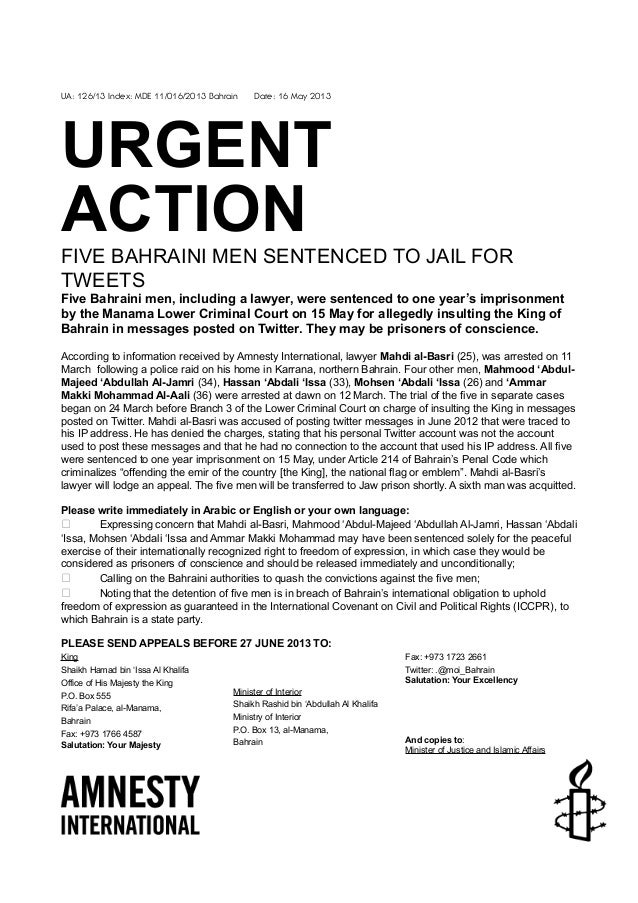 UA: 126/13 Index: MDE 11/016/2013 Bahrain Date: 16 May 2013URGENTACTIONFIVE BAHRAINI MEN SENTENCED TO JAIL FORTWEETSFive B...