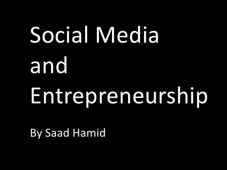 Social Media and Entrepreneurship in Pakistan