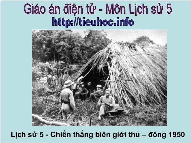 Bai 15   chien thang  bien gioi thu  dong 1950