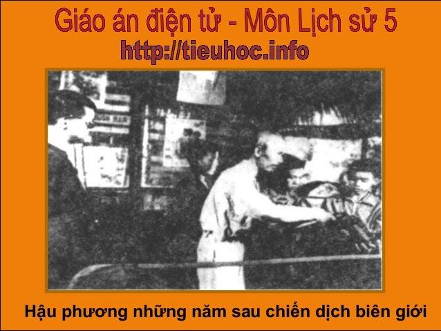 Bai 16   hau phuong nhung nam sau chien dich bien gioi
