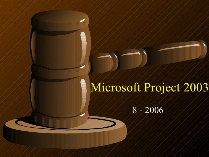Microsoft Project 2003 8 - 2006