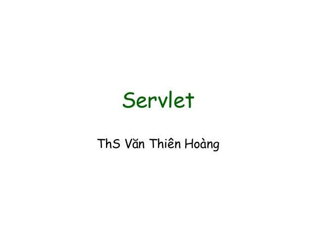 Servlet ThS Văn Thiên Hoàng