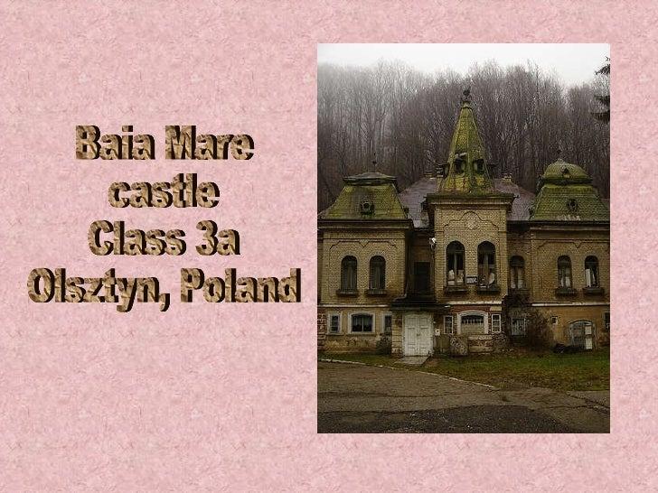 Baia Mare castle Class 3a  Olsztyn, Poland