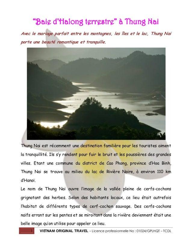 """""""Baie d'Halong terrestre"""" à Thung Nai Avec le mariage parfait entre les montagnes, les îles et le lac, Thung Nai porte une..."""