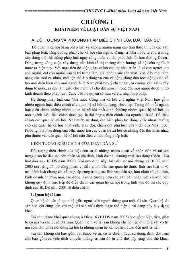 ========================CHƯƠNG I -Khái niệm Luật dân sự Việt Nam  CHƯƠNG I KHÁI NIỆM VỀ LUẬT DÂN SỰ VIỆT NAM A. ĐỐI TƯỢNG ...