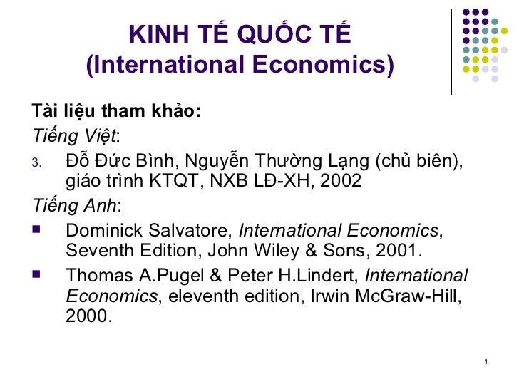 KINH TẾ QUỐC TẾ (International Economics) <ul><li>Tài liệu tham khảo: </li></ul><ul><li>Tiếng Việt : </li></ul><ul><li>Đỗ ...