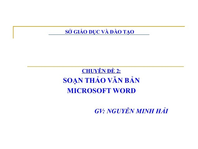 Bai giang microsoft word   hai