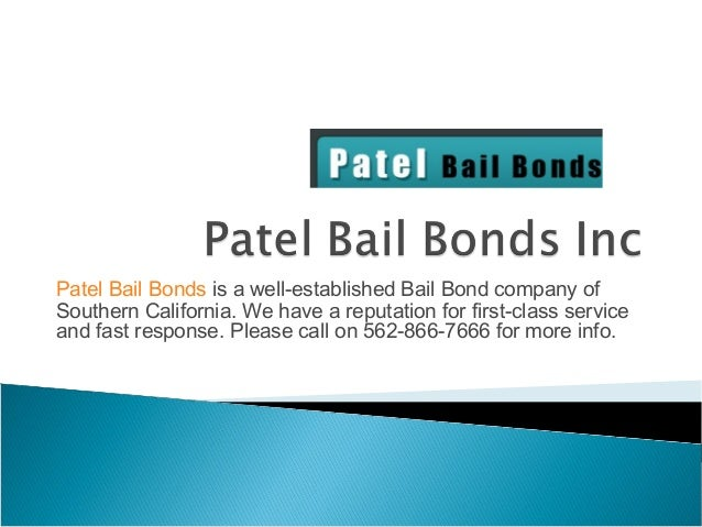 Patel Bail Bonds is a well-established Bail Bond company of Southern California. We have a reputation for first-class serv...