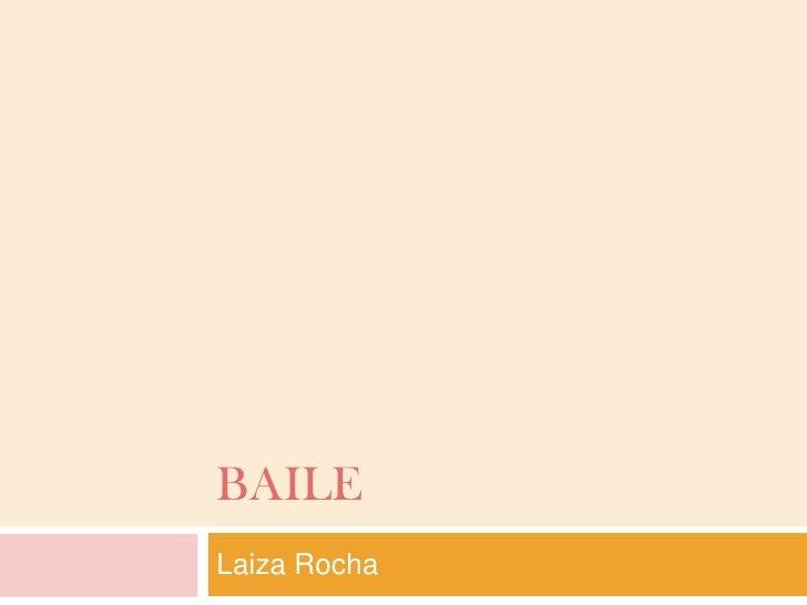 BAILELaiza Rocha