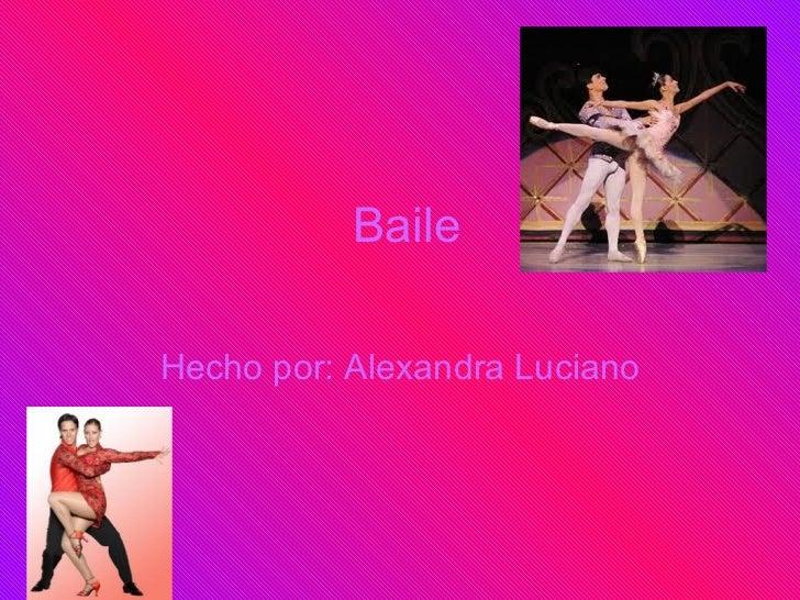 Baile Hecho por: Alexandra Luciano