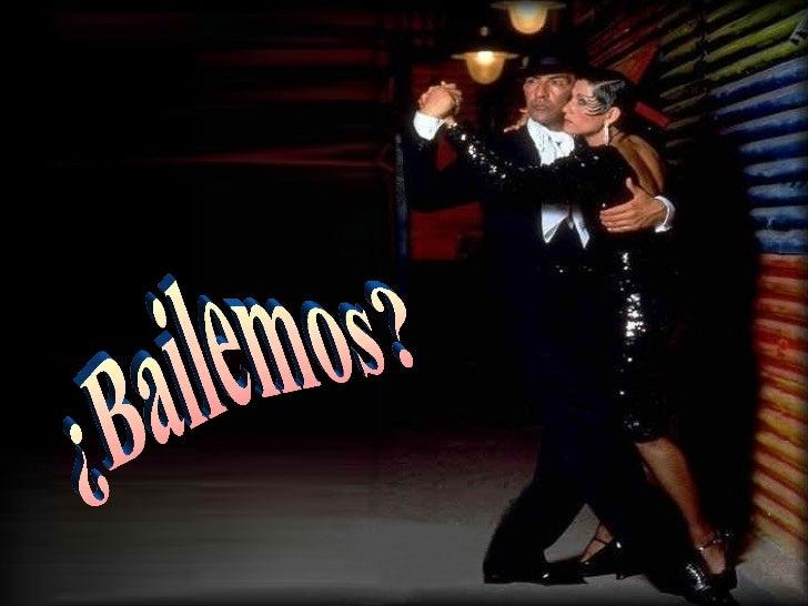 ¿Bailemos?